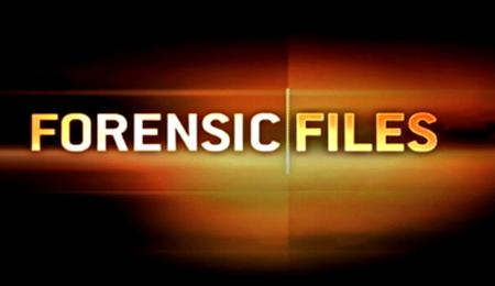 Forensic Files via ForensicFiles.com
